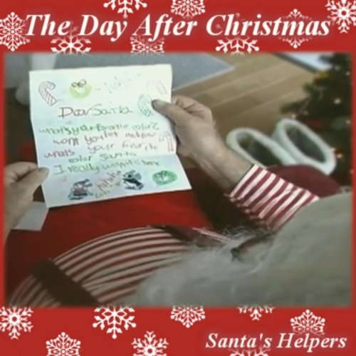 "Santa's Helpers – ""The Day After Christmas"""
