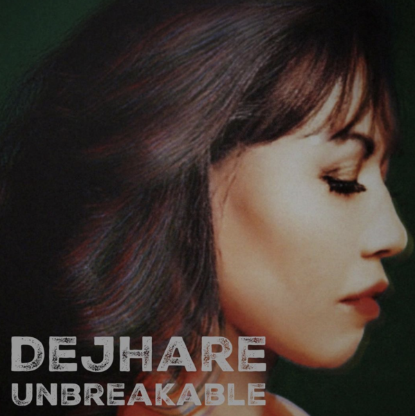 "Dejhare Releases Emotional, Raw Album ""Unbreakable"""