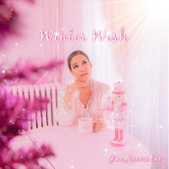 "Gina Naomi Baez – ""Winter Wish"""