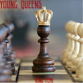 "King Femi – ""Young Queens"""
