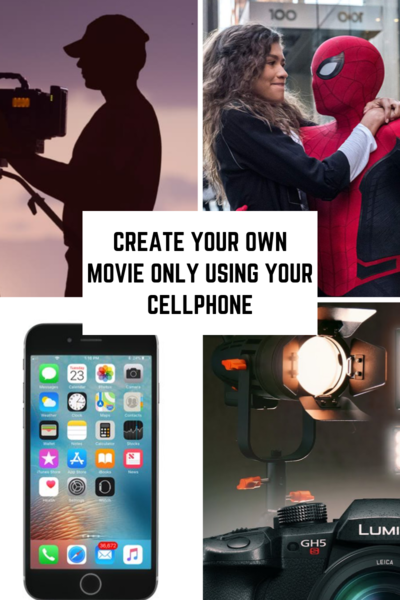 Create Your Own Movie Only Using Your Cellphone