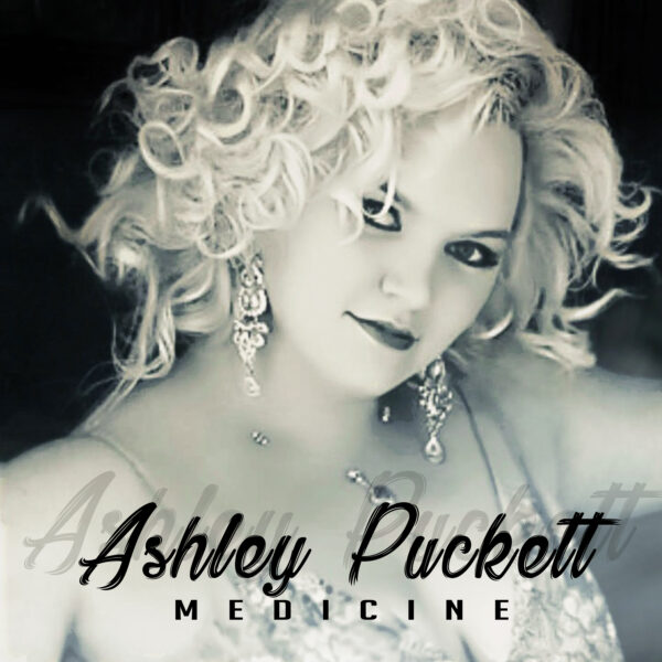 "Ashley Puckett – ""Medicine"""