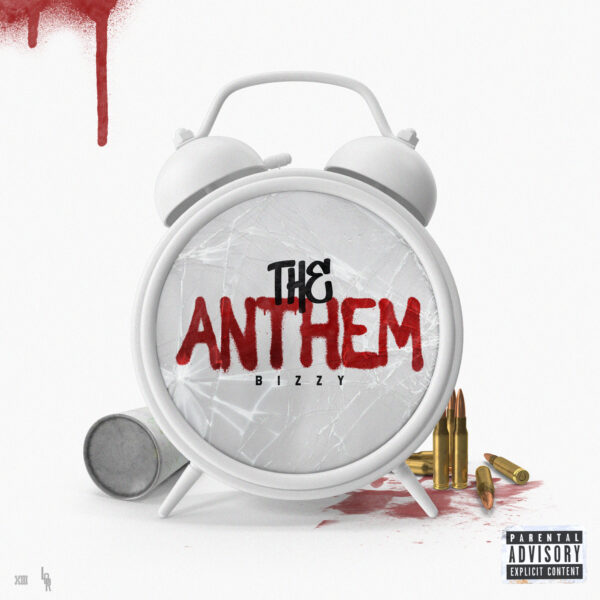 "Bizzy – ""The Anthem"""