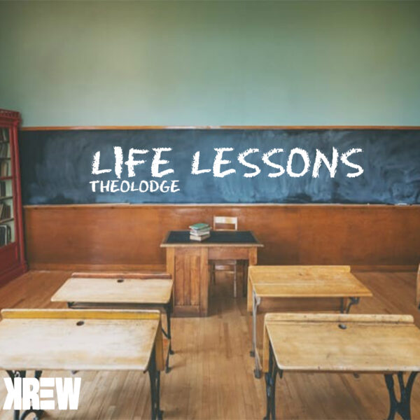 "Theolodge – ""Life Lessons"""