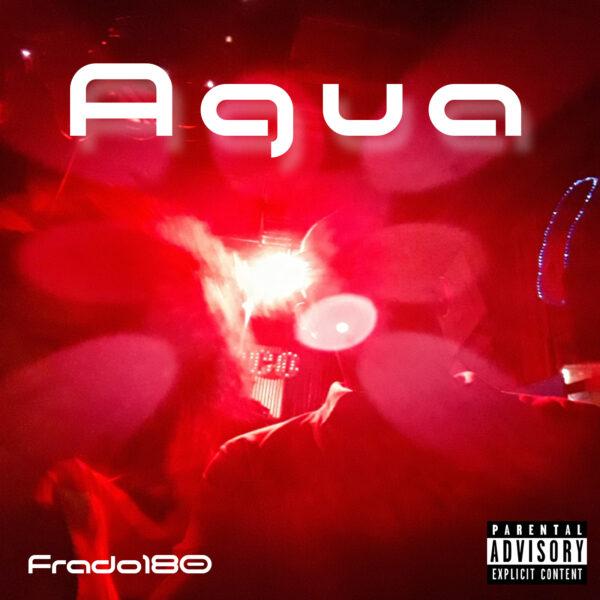 """Frado180 – """"Aguanile"""" Remix"""
