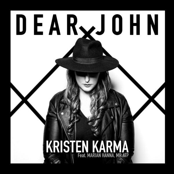 Kristen Karma – Dear John (Feat. Marian Hanna, Mr ATP)