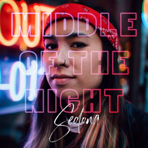"19-Year-Old Sedona Releases Powerful, Raw Debut EP ""Middle of the Night"""