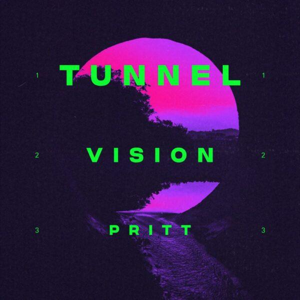 "Pritt – ""Tunnel Vision"""