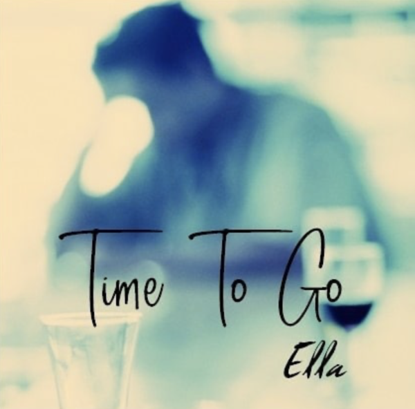 "Interview: Alt-Pop Artist Ella Shares Her Most Recent Release ""Time to Go"""
