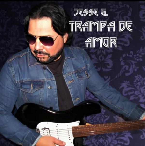 """Jesse G. – """"Trampa de Amor"""""""