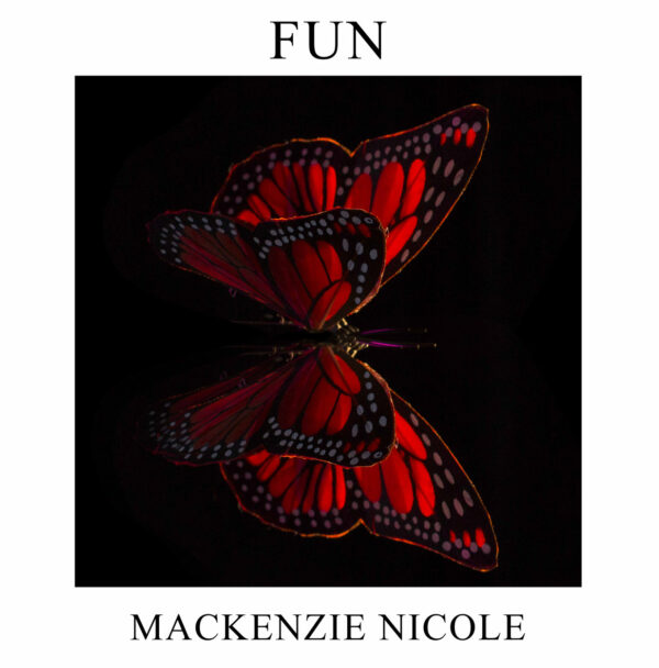 "Mackenzie Nicole Releases ""Fun"" From Autobiographical Album ""Mystic"""
