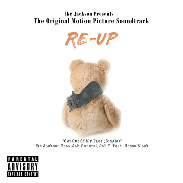 """INTRODUCING: Ike Jackson – """"Get Outta My Face"""" (Remix) ft. Jah General, Jah P. Tosh, Nessa Black"""