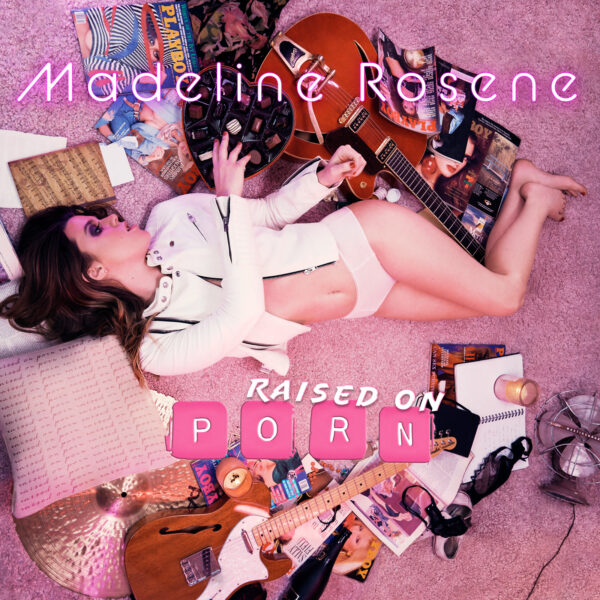 "Madeline Rosene – ""Raised on Porn"""