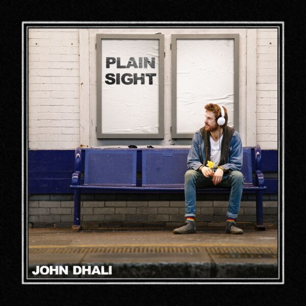 "INTRODUCING: John Dhali – ""Plain Sight"""