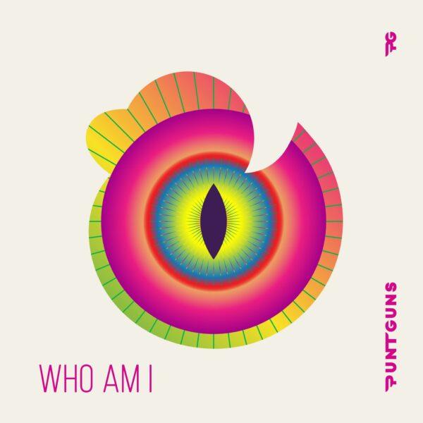 "Punt Guns – ""Who Am I"""