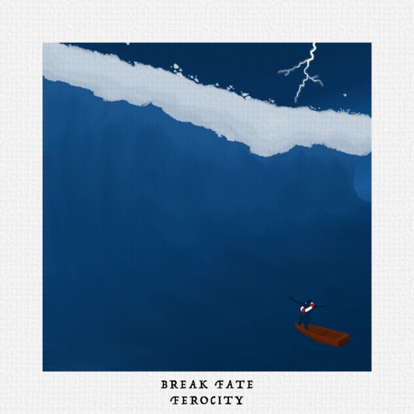 "Break Fate – ""Ferocity"""