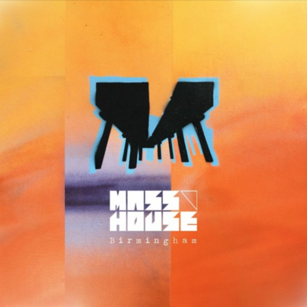 "Mass House Is Set To Release ""Birmingham"" On May 15"