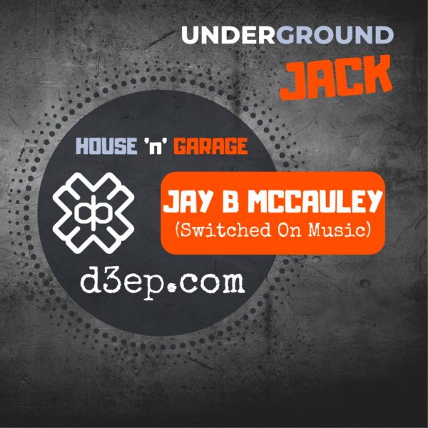 Underground Jack Spins Soulful & Funky House Tunes On D3ep Radio Network