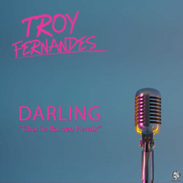 "Troy Fernandes Set To Release ""Darling"" (Remix) This August"