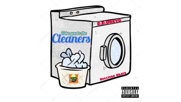 "D.D Oreyo Releases Classic Single ""Take You To The Cleaners"""