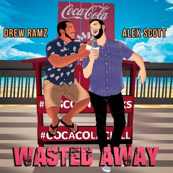 "Drew Ramz – ""Wasted Away"""