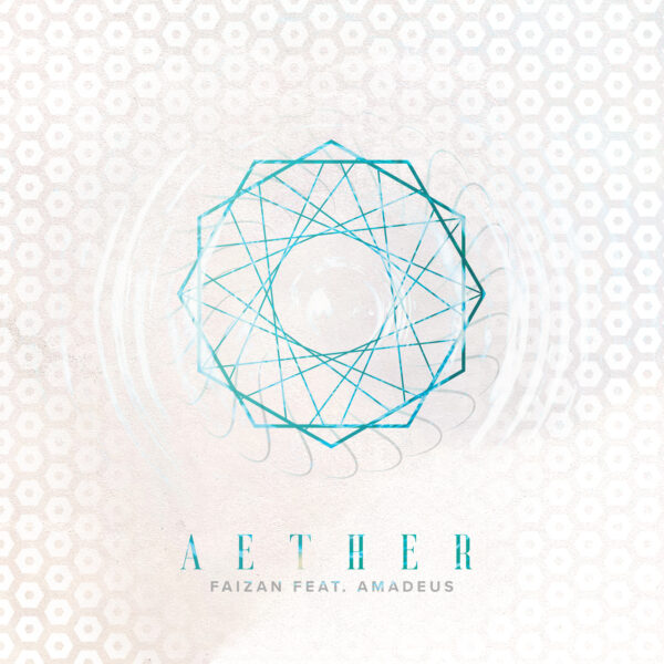 "Faizan Brings Out Stunning Visuals For ""Aether"""