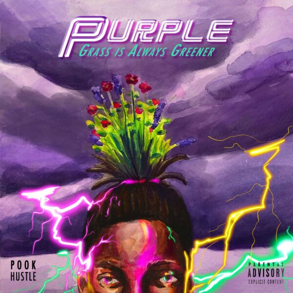 "Pook Hustle ""Purple: Grass Is Always Greener"""