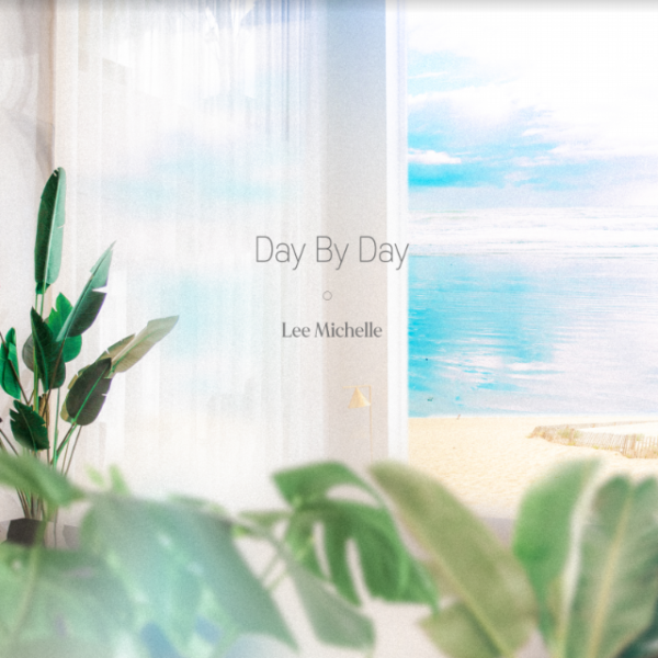 "Lee Michelle – ""Day By Day"""