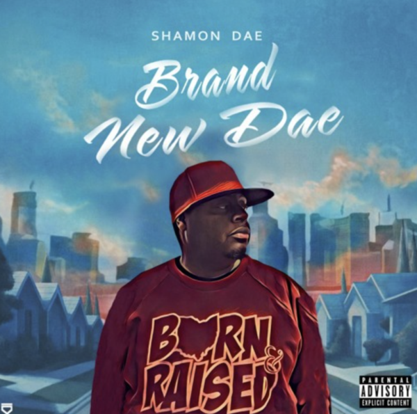 "Shamon Dae – ""Brand New Dae"""