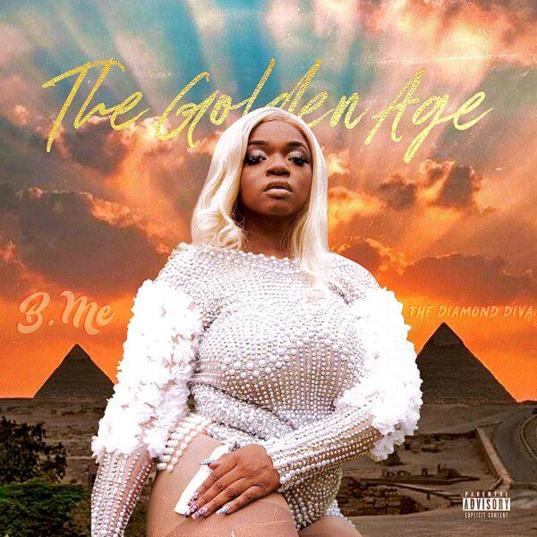 "B.Me – ""The Golden Age (Album)"""