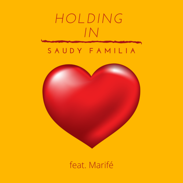 "Saudy Familia Inspires Listeners To Go After Their Desires With ""Holding In"""
