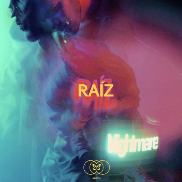 "RAÍZ – ""Nightmare"""