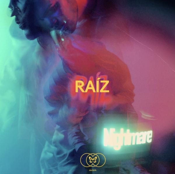 """RAÍZ – """"Nightmare"""""""