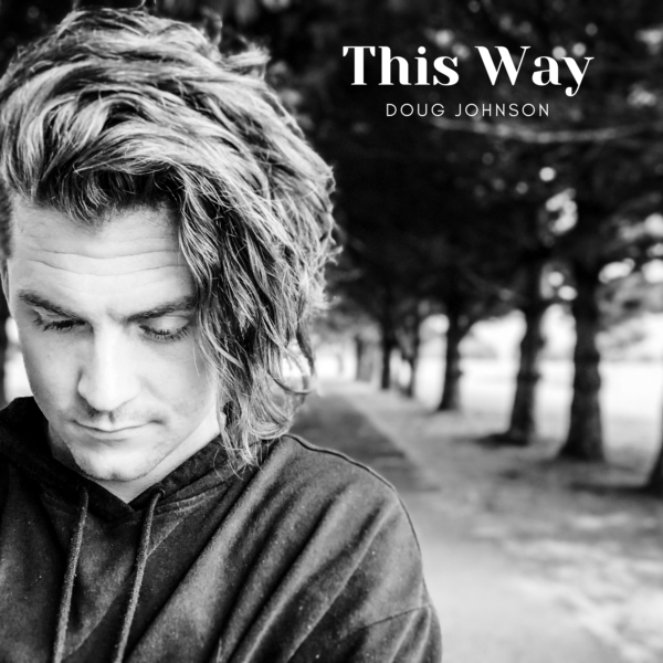 "Doug Johnson – ""This Way"""
