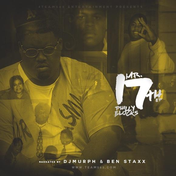 "Philly Blocks – ""Mr. 17th EP"""