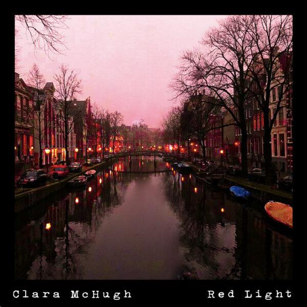 "Clara McHugh – ""Red Light"""