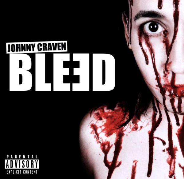 "Johnny Craven – ""Bleed"""