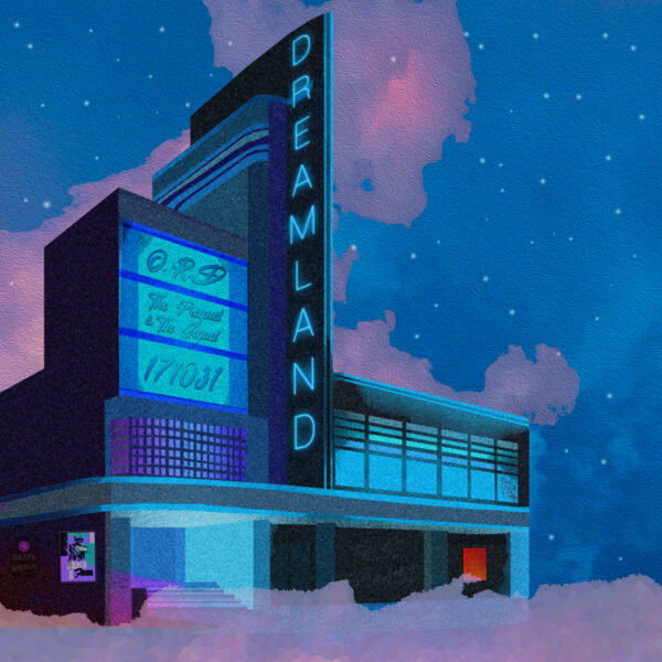 """O.R.D. – """"Dreamland"""""""