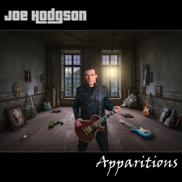 "Joe Hodgson Releases Emotionally Captivating New Album ""Apparitions"""
