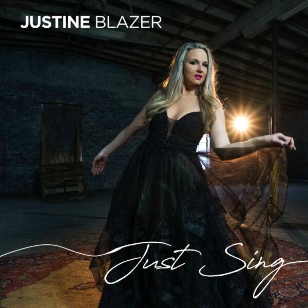 """Justine Blazer – """"Just Sing"""""""