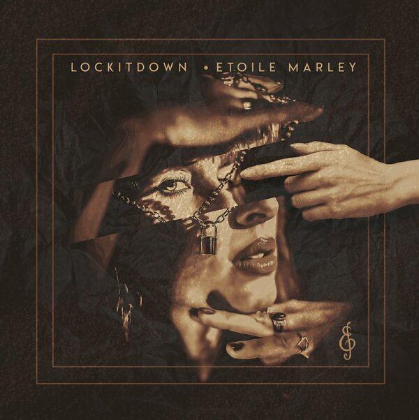 "Etoile Marley – ""Lock It Down"""