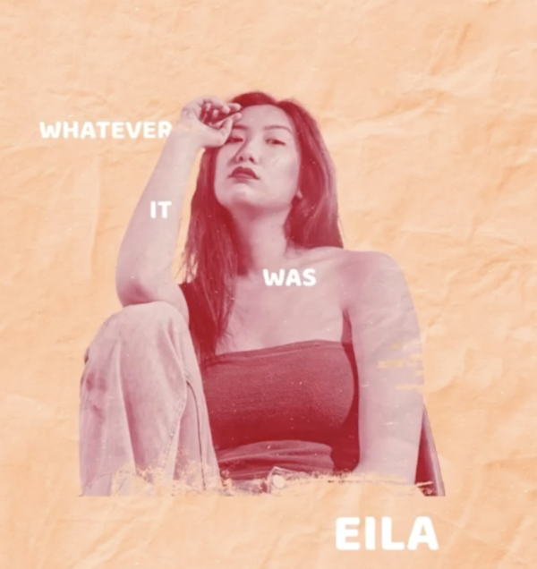 "Eila – ""Whatever It Was"""