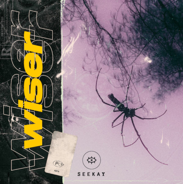 """Seekay – """"Wiser"""""""