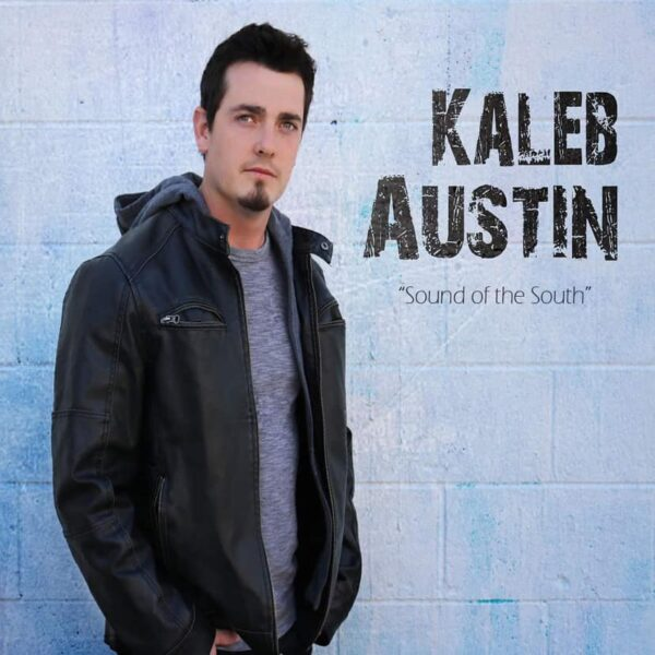 """Kaleb Austin Announces """"Sound of the South"""" Single Coming This January"""