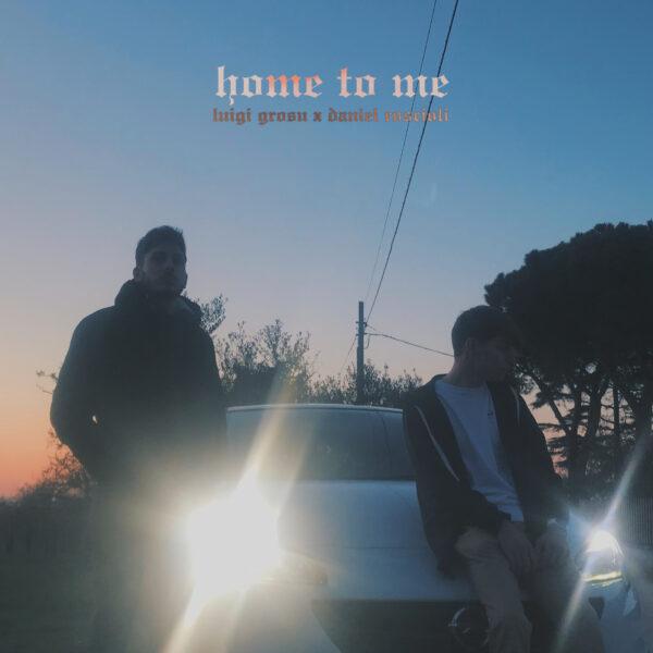"""Luigi Grosu Releases """"Home To Me"""" Featuring Daniel Roscioli"""