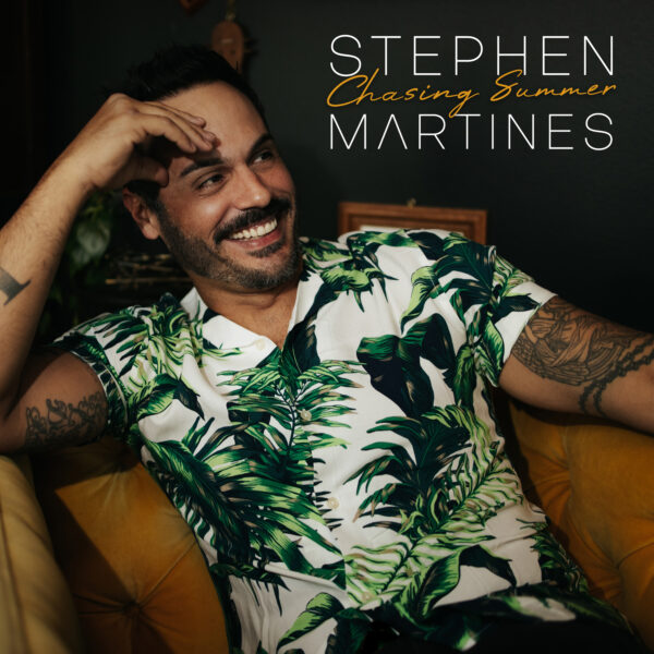 "Stephen Martines Is Still ""Chasing Summer"""