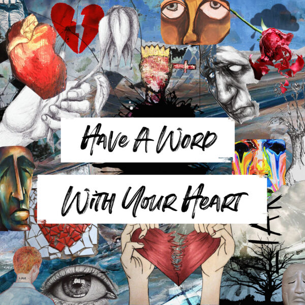 "Frazer Lepford – ""Have A Word With Your Heart"""