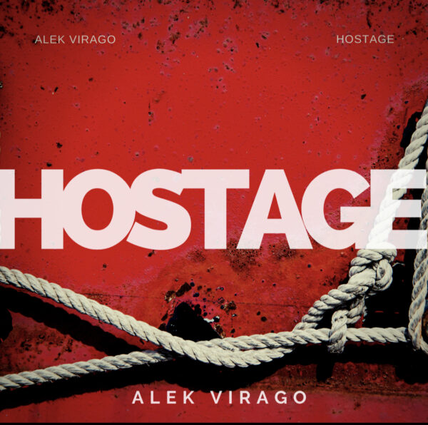 "Alek Virago Tells Her Story Of Love In ""Hostage"""