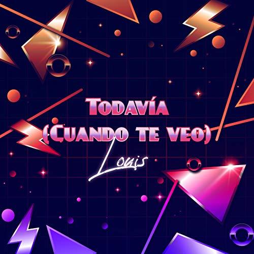 """LOUIS Trae Bailarines Juntos En """"Todavía (Cuando Te Veo)"""" Video Musical"""