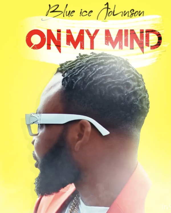 "Blue Ice Johnson Releases Infectious & Message-Heavy Pop Single ""On My Mind"""